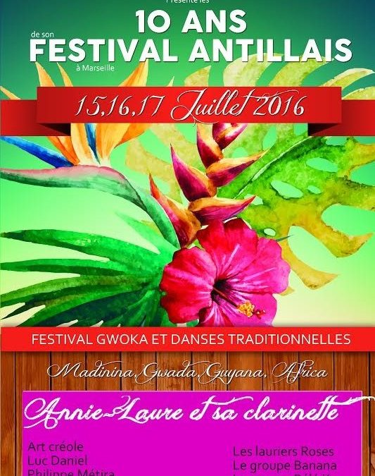 Du 15 au 17 juillet 2016 – Festival antillais