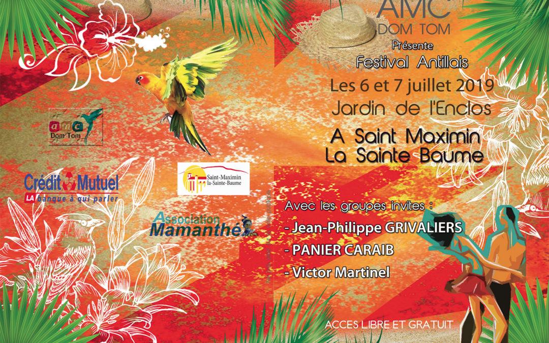 6 et 7 juillet 2019 – Festival Antillais à Sain-Maximin